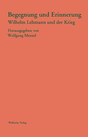Begegnungen von Menzel,  Wolfgang