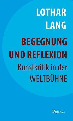 Begegnung und Reflexion von Lang,  Elke, Lang,  Lothar