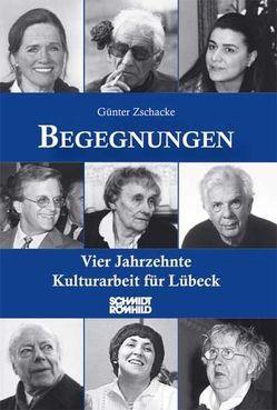 Begegnungen von Zschacke,  Günter