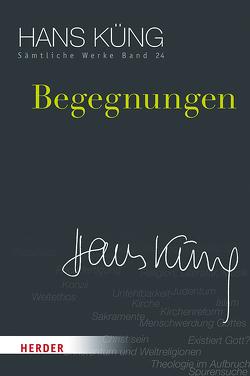 Begegnungen von Küng,  Hans, Schlensog,  Stephan