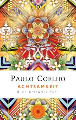 Begegnungen – Buch-Kalender 2021 von Coelho,  Paulo, Meyer-Minnemann,  Maralde