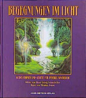 Begegnungen im Licht von Busse,  Thomas, Leiendecker,  Hans G