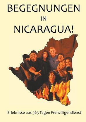 Begegnungen in Nicaragua! von Jaschek,  Christoph