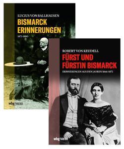 Begegnungen mit Bismarck von Haardt,  Oliver, von Keudell,  Robert