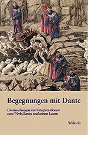 Begegnungen mit Dante von Hardt,  Petra Ch, Kiefer,  Nicoletta, Malerba,  Luigi