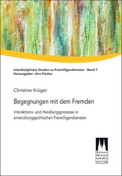 Begegnungen mit dem Fremden von Krüger,  Christine