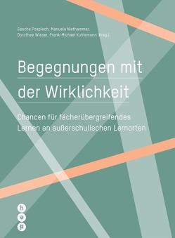 Begegnungen mit der Wirklichkeit (E-Book) von Pospiech,  Gesche