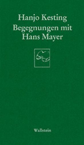 Begegnungen mit Hans Mayer von Kesting,  Hanjo
