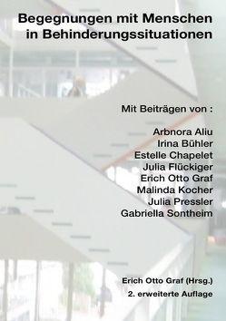 Begegnungen mit Menschen in Behinderungssituationen von Bühler,  Irina, Graf,  Erich Otto