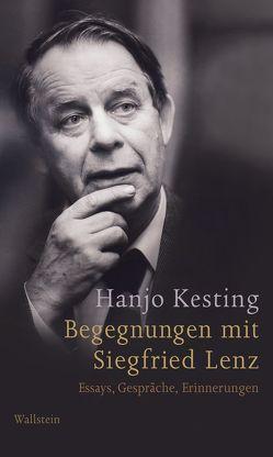 Begegnungen mit Siegfried Lenz von Kesting,  Hanjo