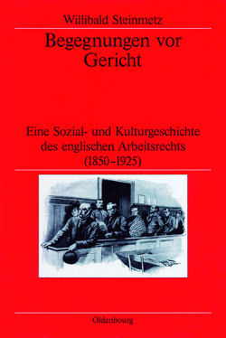 Begegnungen vor Gericht von German Historical Institute London, Steinmetz,  Willibald
