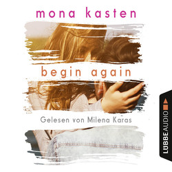 Begin Again von Karas,  Milena, Kasten,  Mona