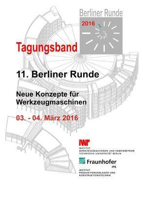 Begleitband zur 11. Berliner Runde – Neue Konzepte für Werkzeugmaschinen von Uhlmann,  Eckart