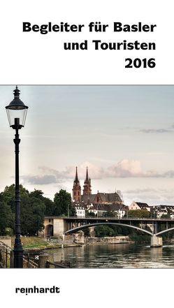 Begleiter für Basler und Touristen 2016