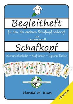 """Begleitheft zur Lernwerkstatt """"Schafkopf"""" von Knes,  Harald, Schröter,  Raphael"""