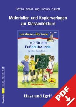 Begleitmaterial: 1:0 für die Fußballfreunde / Silbenhilfe von Leibold-Lang,  Bettina, Zukunft,  Christine