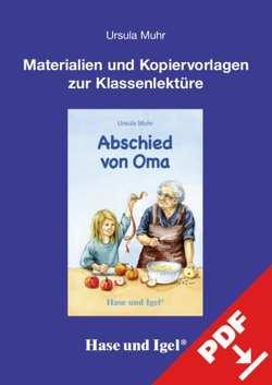 Begleitmaterial: Abschied von Oma von Muhr,  Ursula