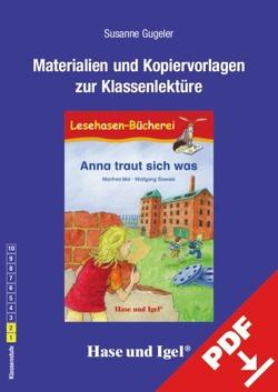 Begleitmaterial: Anna traut sich was von Gugeler,  Susanne