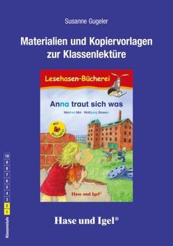 Begleitmaterial: Anna traut sich was / Silbenhilfe von Gugeler,  Susanne
