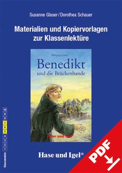 Begleitmaterial: Benedikt und die Brückenbande von Glaser,  Sabine, Schauer,  Dorothea