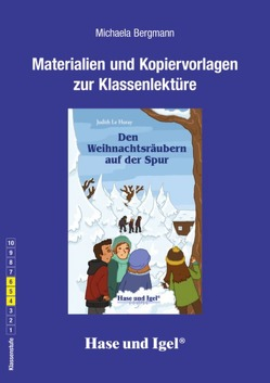 Begleitmaterial: Den Weihnachtsräubern auf der Spur von Bergmann,  Michaela