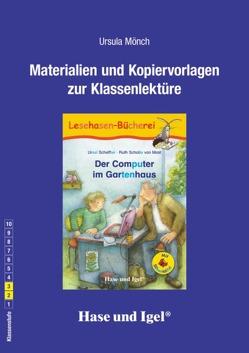 Begleitmaterial: Der Computer im Gartenhaus / Silbenhilfe von Mönch,  Ursula