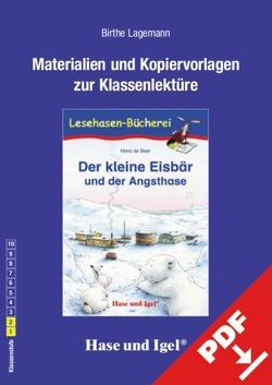 Begleitmaterial: Der kleine Eisbär und der Angsthase von Lagemann,  Birthe