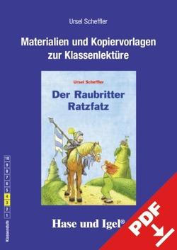 Begleitmaterial: Der Raubritter Ratzfatz von Scheffler,  Ursel