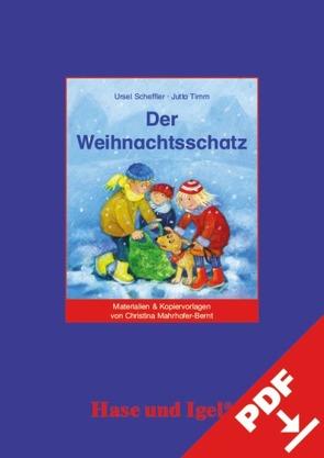 Begleitmaterial: Der Weihnachtsschatz von Mahrhofer-Bernt,  Christina
