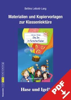 Begleitmaterial: Die 3a im Forscherfieber von Leibold-Lang,  Bettina