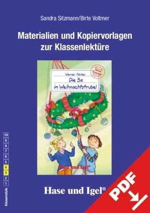 Begleitmaterial: Die 3a im Weihnachtstrubel von Sitzmann,  Sandra, Voltmer,  Birte