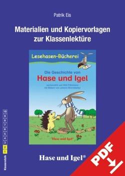 Begleitmaterial: Die Geschichte von Hase und Igel von Eis,  Patrik