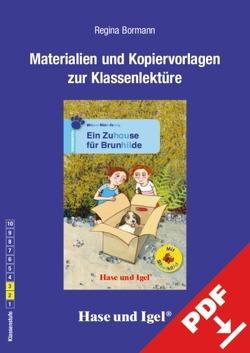 Begleitmaterial: Ein Zuhause für Brunhilde / Silbenhilfe von Bormann,  Regina