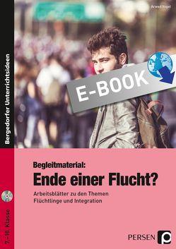 Begleitmaterial: Ende einer Flucht? von Vogel,  Arwed
