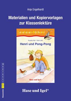Begleitmaterial: Henri und Pong-Pong von Engelhardt,  Anja