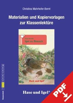 Begleitmaterial: Igel zu Besuch von Mahrhofer-Bernt,  Christina