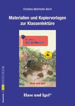Begleitmaterial: Igel zu Besuch / Silbenhilfe von Mahrhofer-Bernt,  Christina
