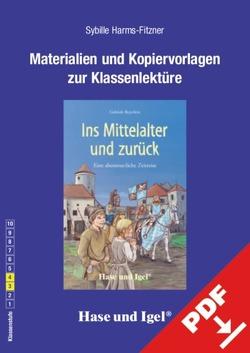 Begleitmaterial: Ins Mittelalter und zurück von Harms-Fitzner,  Sybille