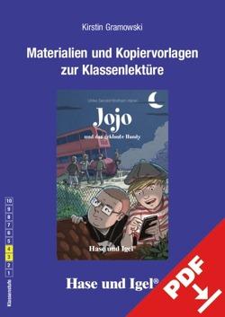 Begleitmaterial: Jojo und das geklaute Handy von Gramowski,  Kirstin