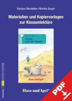Begleitmaterial: Jonas und der Heuler von Burger,  Monika, Wendelken,  Barbara
