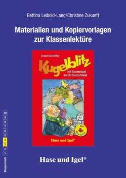 Begleitmaterial: Kugelblitz auf Gaunerjagd durch Deutschland / Silbenhilfe von Leibold-Lang,  Bettina, Zukunft,  Christine