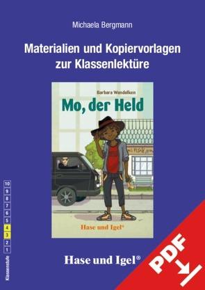 Begleitmaterial: Mo, der Held von Bergmann,  Michaela, Kast,  Mo