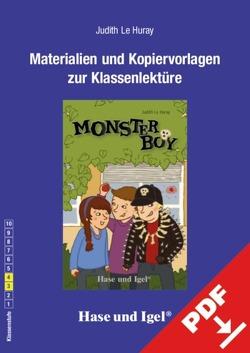 Begleitmaterial: Monsterboy von Le Huray,  Judith