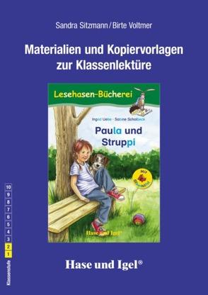 Begleitmaterial: Paula und Struppi / Silbenhilfe von Sitzmann,  Sandra, Voltmer,  Birte