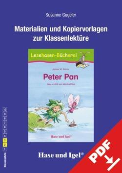 Begleitmaterial: Peter Pan von Dorkenwald,  Petra, Gugeler,  Susanne