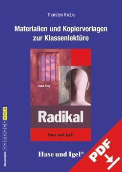 Begleitmaterial: Radikal von Krebs,  Thorsten