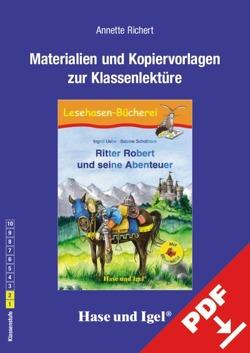 Begleitmaterial: Ritter Robert und seine Abenteuer / Silbenhilfe von Richert,  Annette