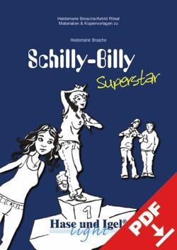 Begleitmaterial: Schilly-Billy Superstar von Brosche,  Heidemarie