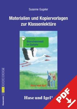 Begleitmaterial: Storchennest in Gefahr von Gugeler,  Susanne