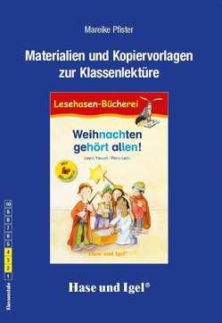 Begleitmaterial: Weihnachten gehört allen! / Silbenhilfe von Pfister,  Mareike